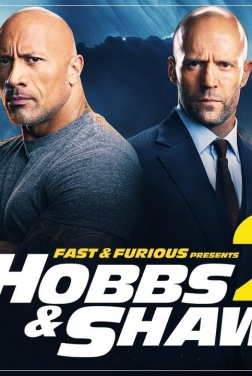 Fast & Furious Presents: Hobbs & Shaw 2 (2021)